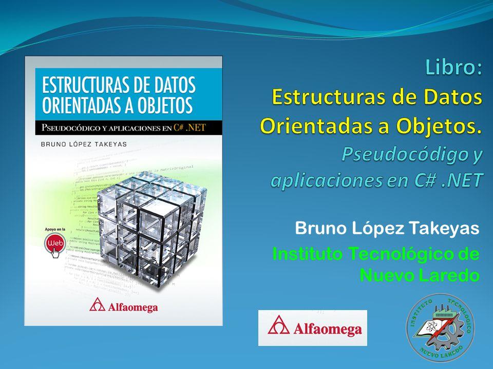 Bruno López Takeyas Instituto Tecnológico de Nuevo Laredo
