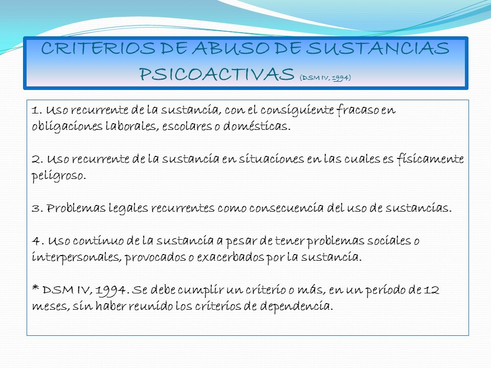 CRITERIOS DE ABUSO DE SUSTANCIAS PSICOACTIVAS (DSM IV, 1994)