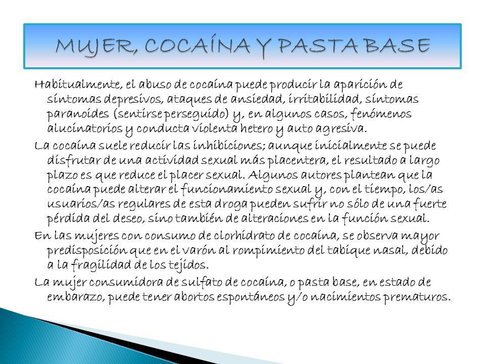 MUJER, COCAÍNA Y PASTA BASE