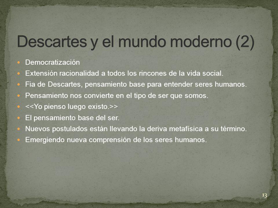 Descartes y el mundo moderno (2)