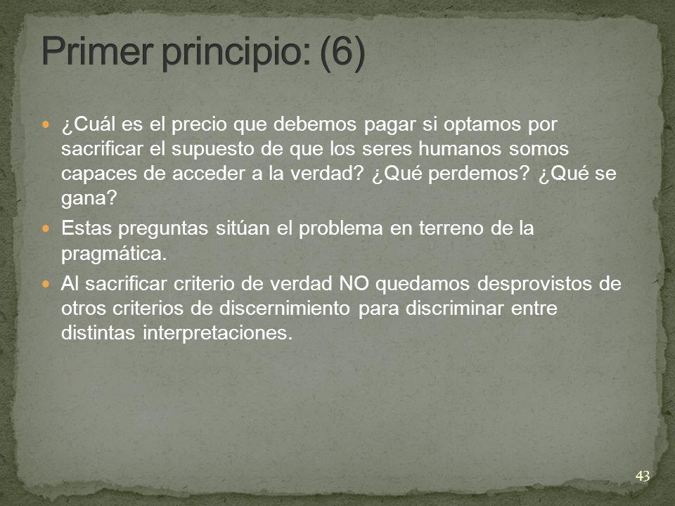 Primer principio: (6)