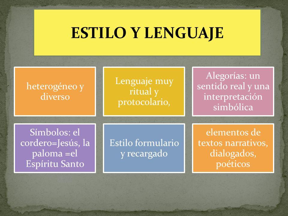 ESTILO Y LENGUAJE heterogéneo y diverso
