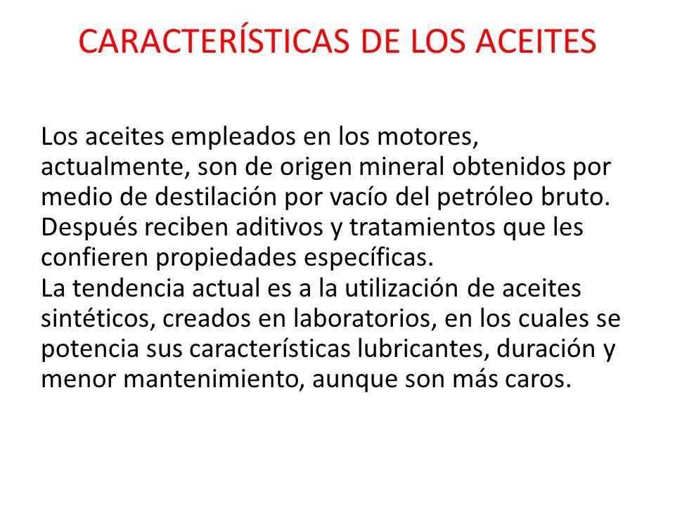 CARACTERÍSTICAS DE LOS ACEITES