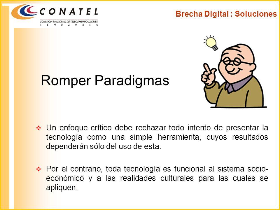 Romper Paradigmas Brecha Digital : Soluciones