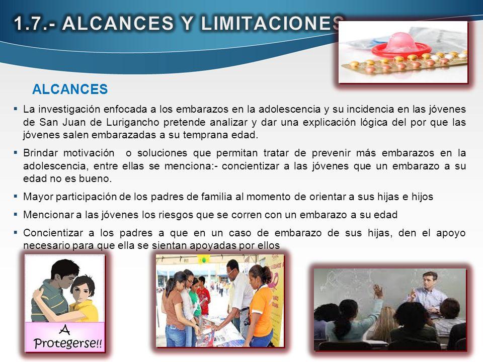 1.7.- ALCANCES Y LIMITACIONES.