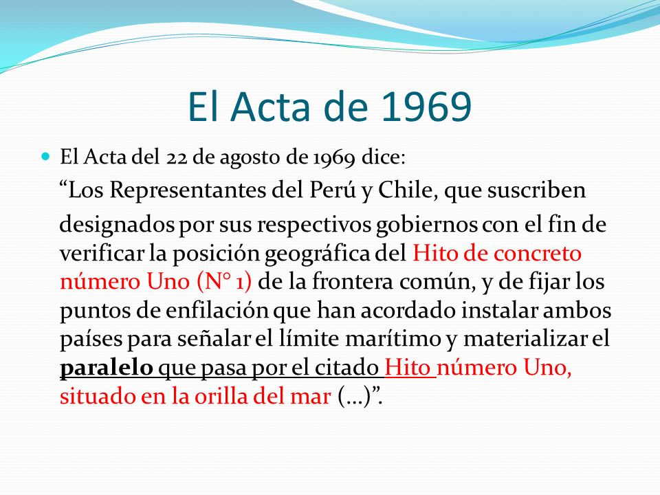 El Acta de 1969 Los Representantes del Perú y Chile, que suscriben