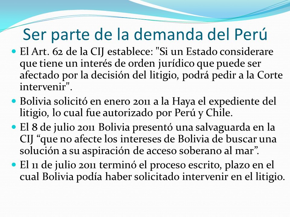 Ser parte de la demanda del Perú