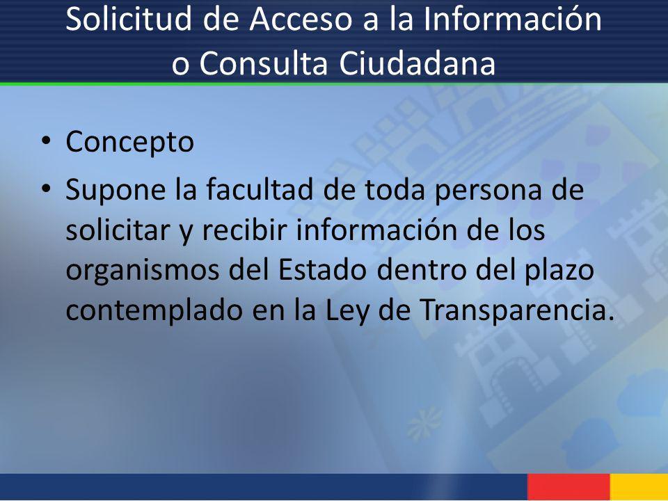 Solicitud de Acceso a la Información o Consulta Ciudadana