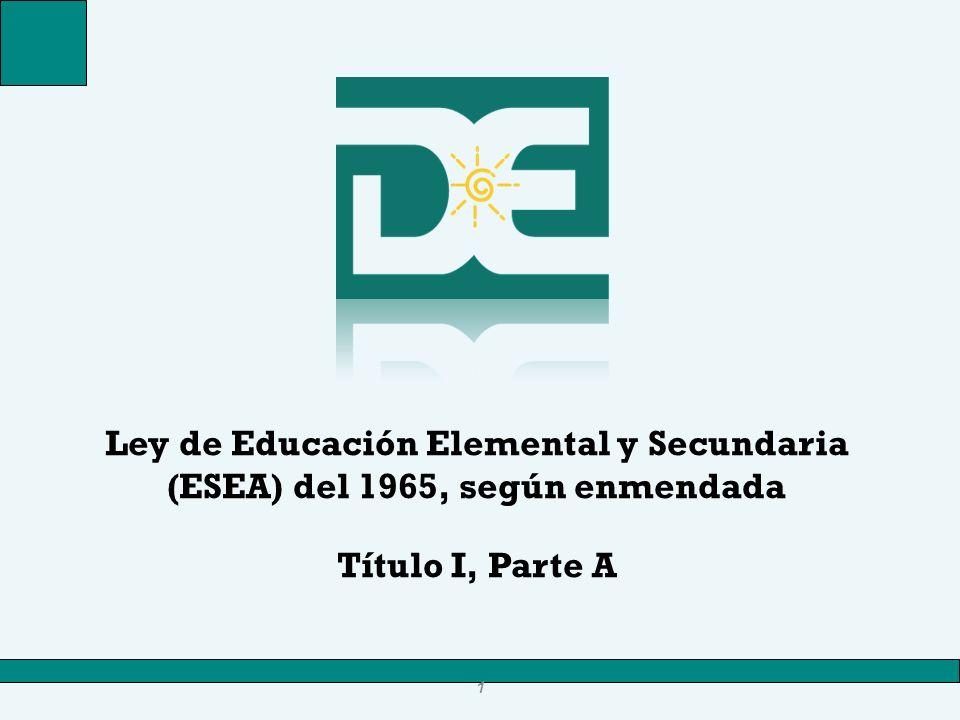 Ley de Educación Elemental y Secundaria (ESEA) del 1965, según enmendada