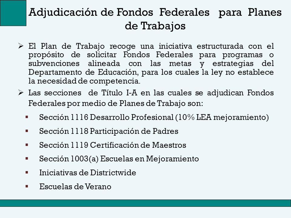 Adjudicación de Fondos Federales para Planes de Trabajos