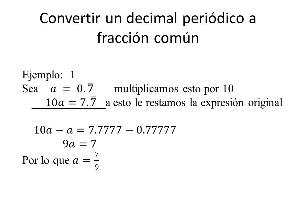 Convertir un decimal periódico a fracción común