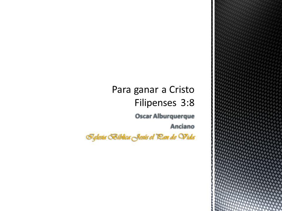 Para ganar a Cristo Filipenses 3:8