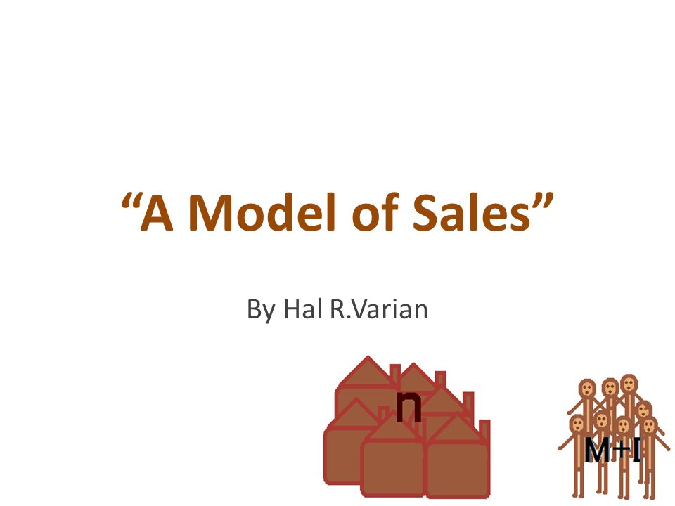 A Model of Sales By Hal R.Varian