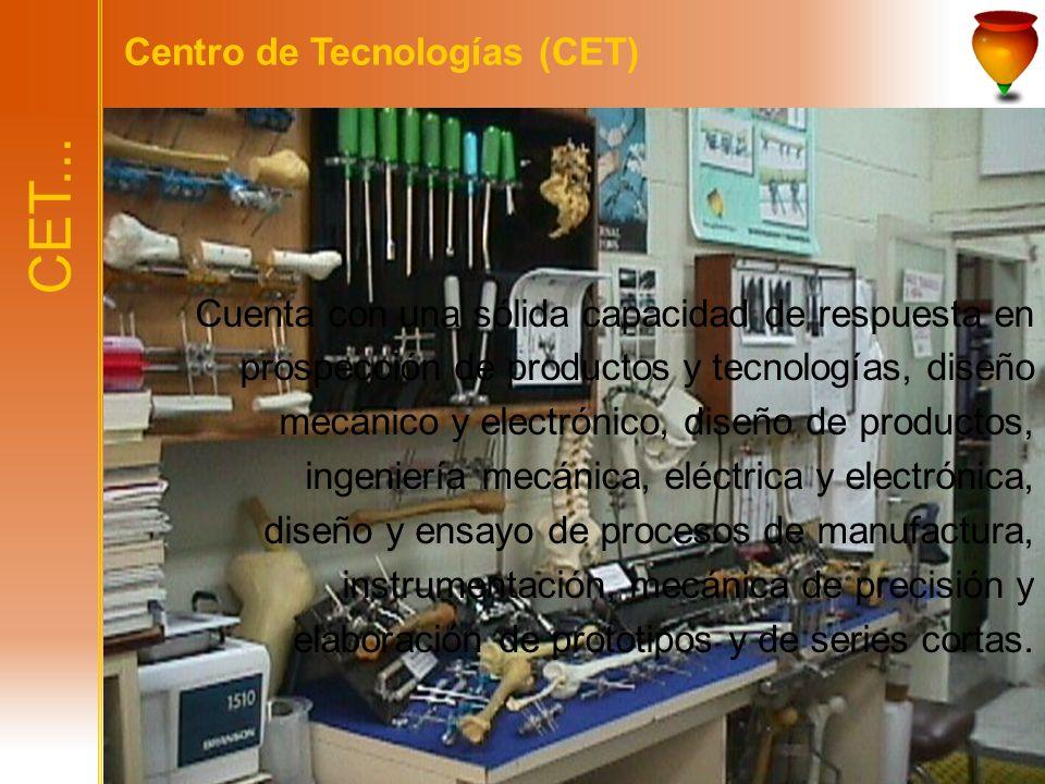 CET... Centro de Tecnologías (CET)