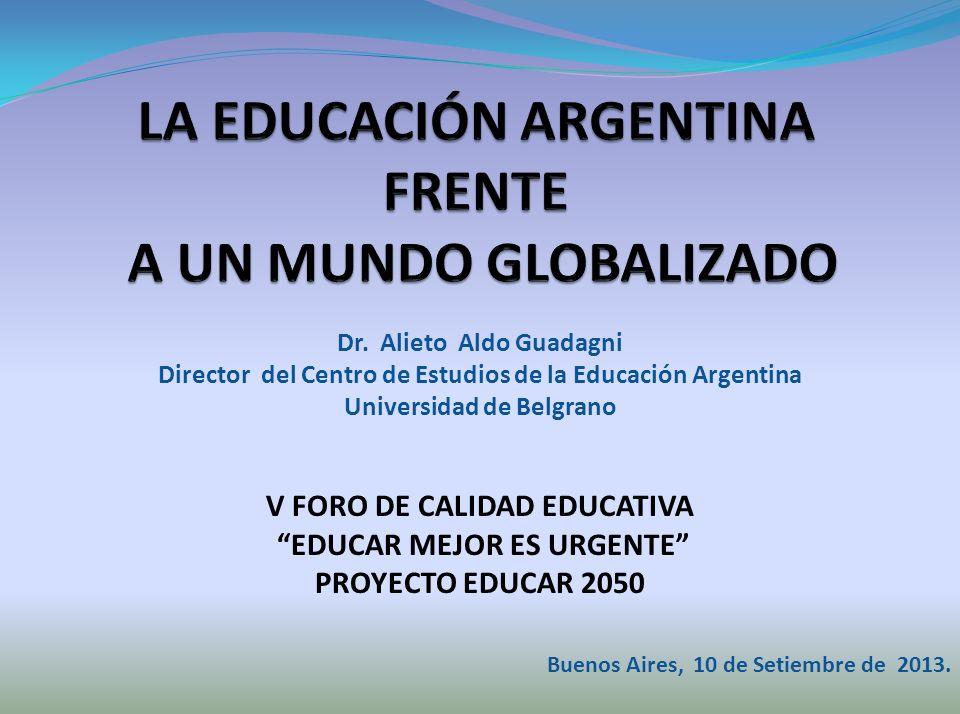 LA EDUCACIÓN ARGENTINA FRENTE A UN MUNDO GLOBALIZADO