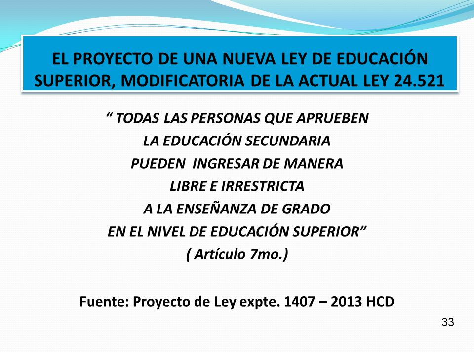 EL PROYECTO DE UNA NUEVA LEY DE EDUCACIÓN SUPERIOR, MODIFICATORIA DE LA ACTUAL LEY 24.521