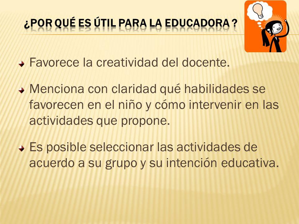 ¿por qué es útil para la educadora