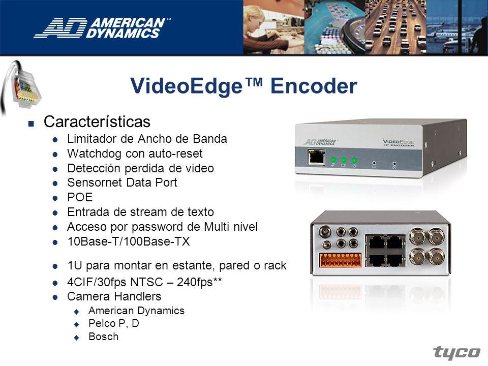 VideoEdge™ Encoder Características Limitador de Ancho de Banda