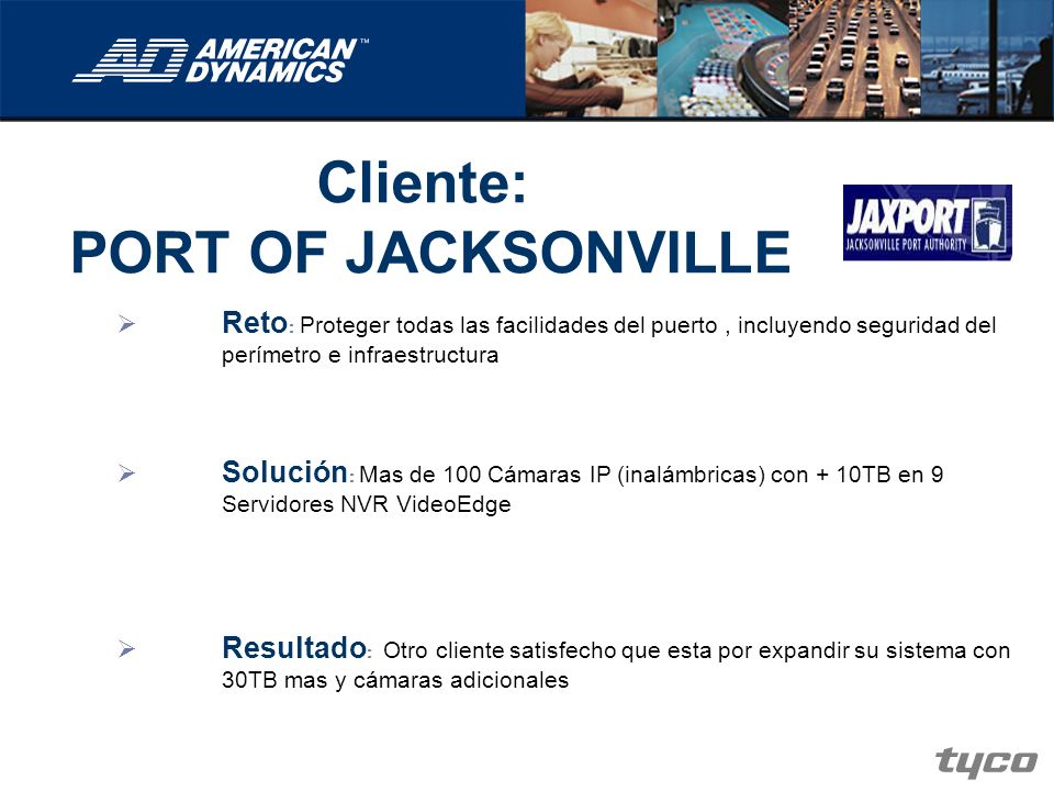 Cliente: PORT OF JACKSONVILLE