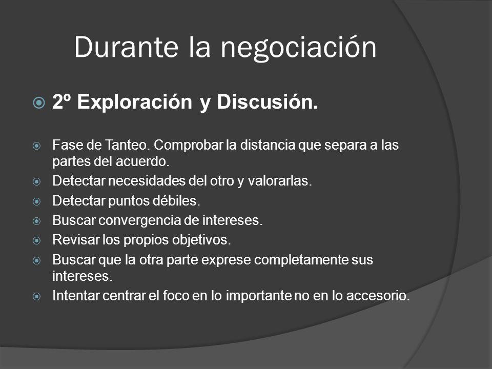 Durante la negociación