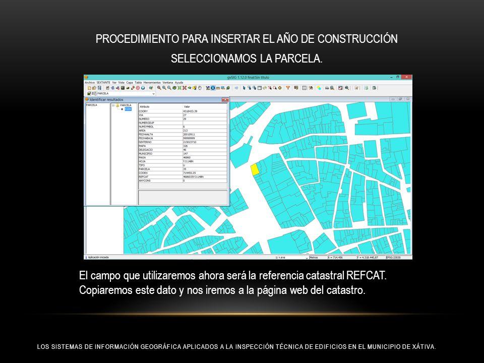 PROCEDIMIENTO PARA INSERTAR EL AÑO DE CONSTRUCCIÓN