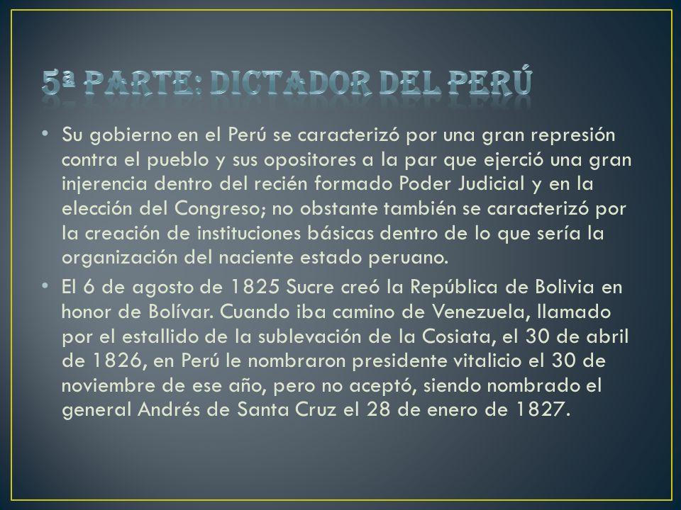 5ª parte: Dictador del Perú