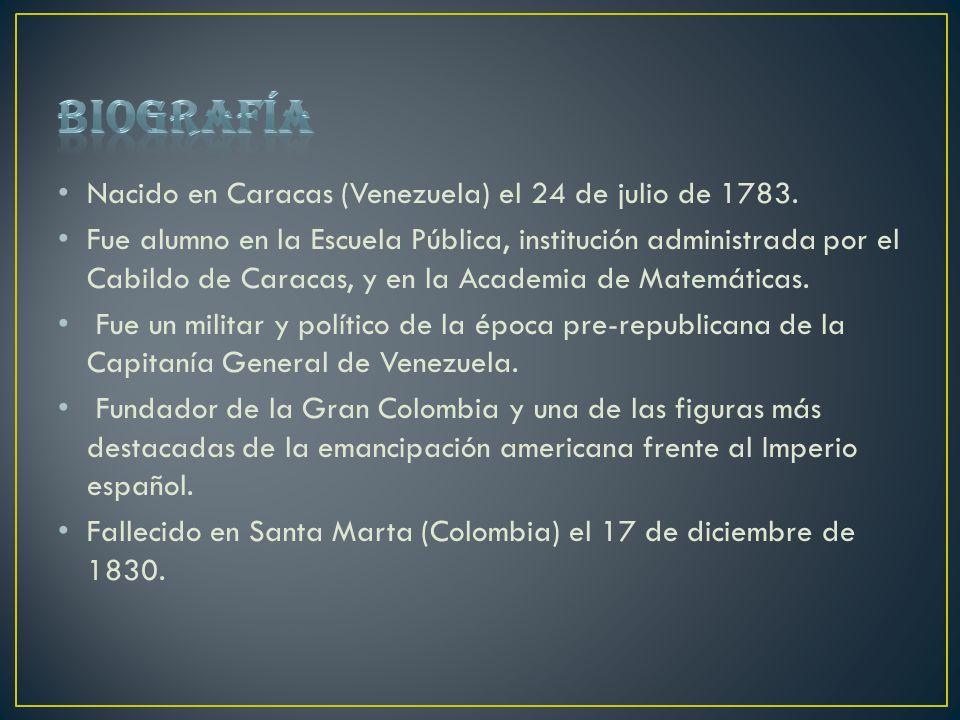 Biografía Nacido en Caracas (Venezuela) el 24 de julio de 1783.