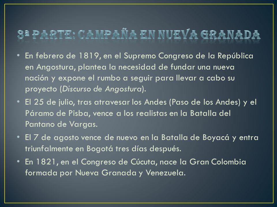 3ª parte: Campaña en Nueva Granada