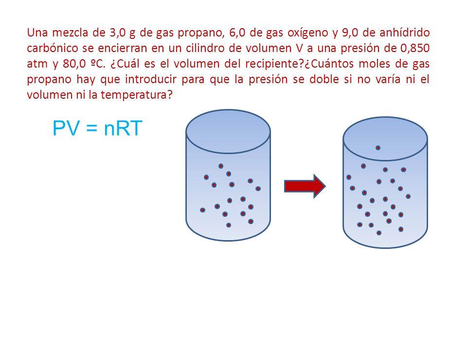Una mezcla de 3,0 g de gas propano, 6,0 de gas oxígeno y 9,0 de anhídrido carbónico se encierran en un cilindro de volumen V a una presión de 0,850 atm y 80,0 ºC. ¿Cuál es el volumen del recipiente ¿Cuántos moles de gas propano hay que introducir para que la presión se doble si no varía ni el volumen ni la temperatura