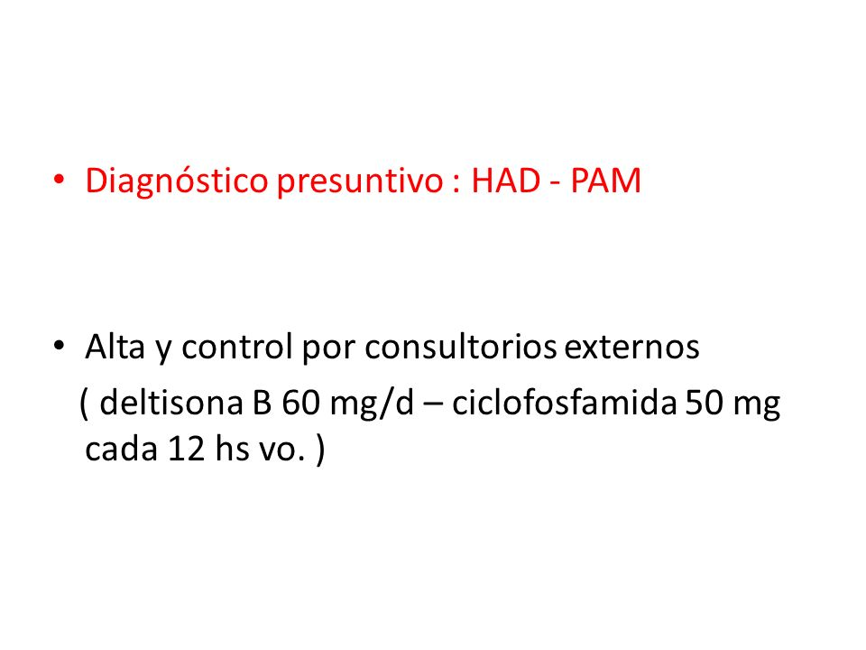 Diagnóstico presuntivo : HAD - PAM