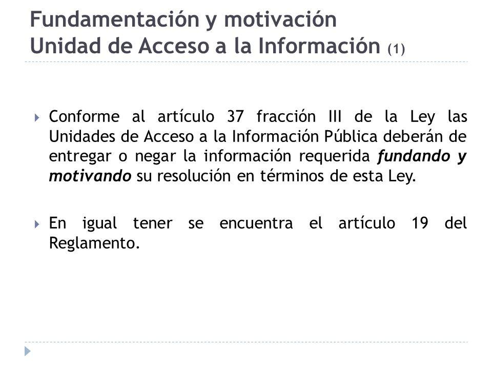 Fundamentación y motivación Unidad de Acceso a la Información (1)