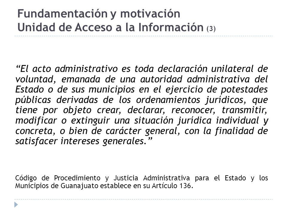 Fundamentación y motivación Unidad de Acceso a la Información (3)