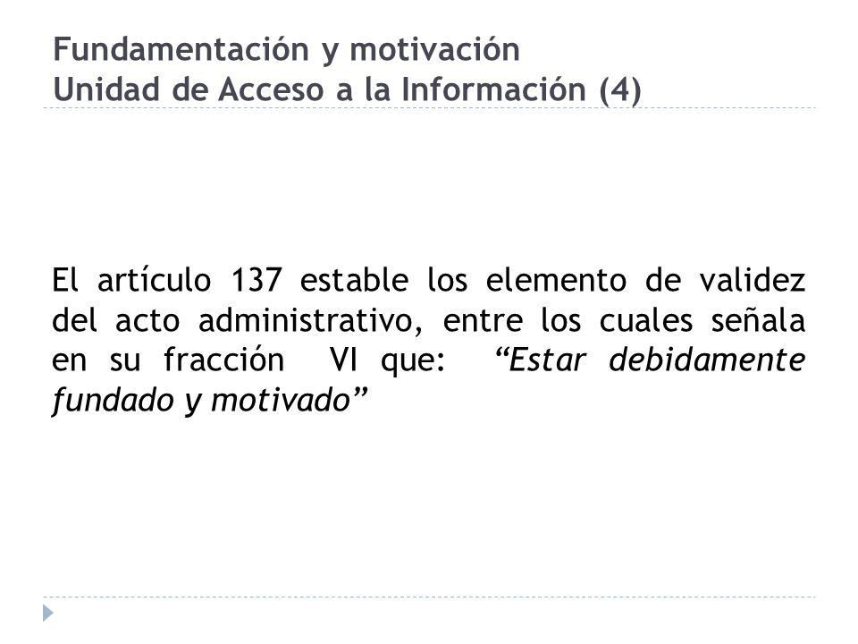 Fundamentación y motivación Unidad de Acceso a la Información (4)