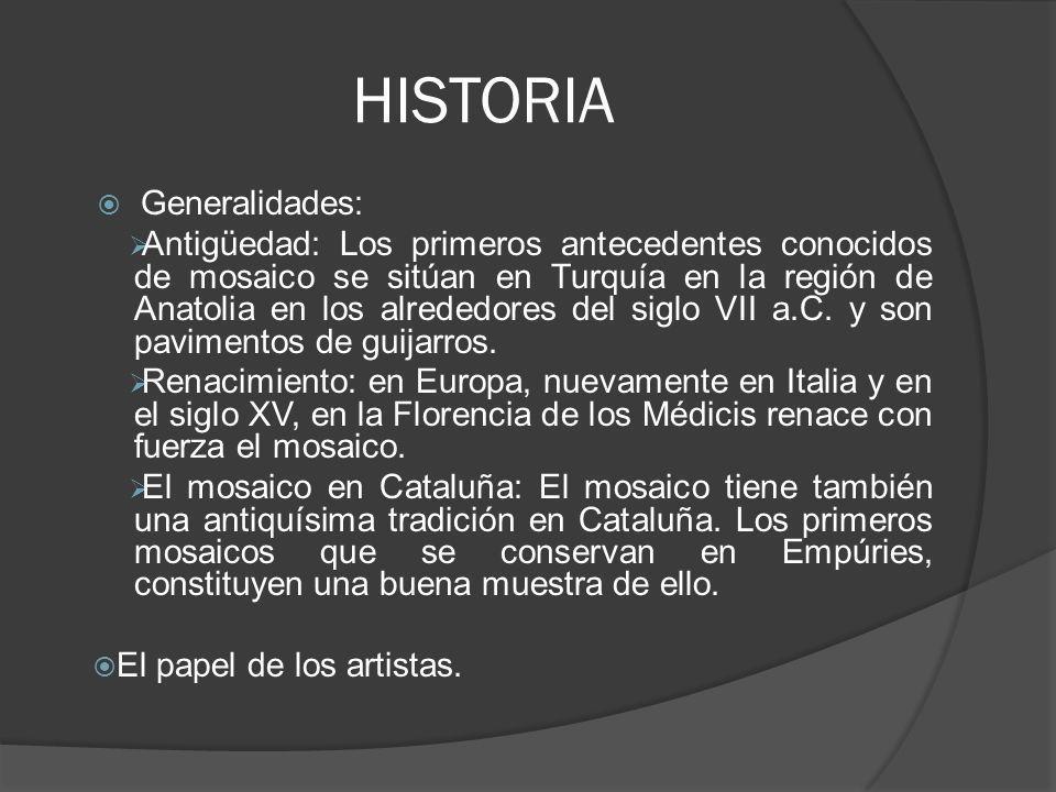 HISTORIA Generalidades: