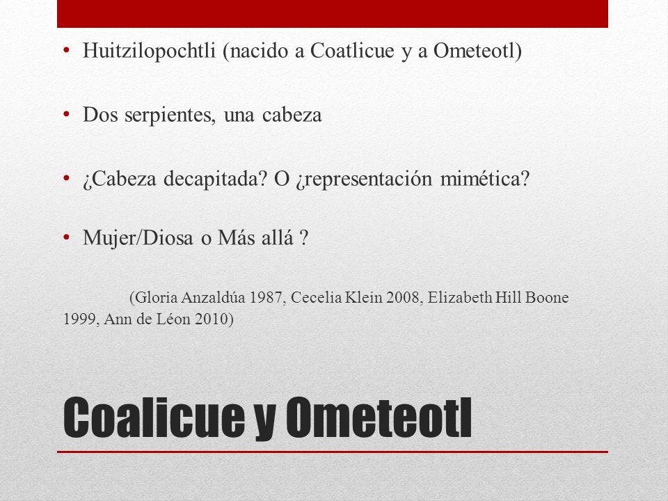 Coalicue y Ometeotl Huitzilopochtli (nacido a Coatlicue y a Ometeotl)