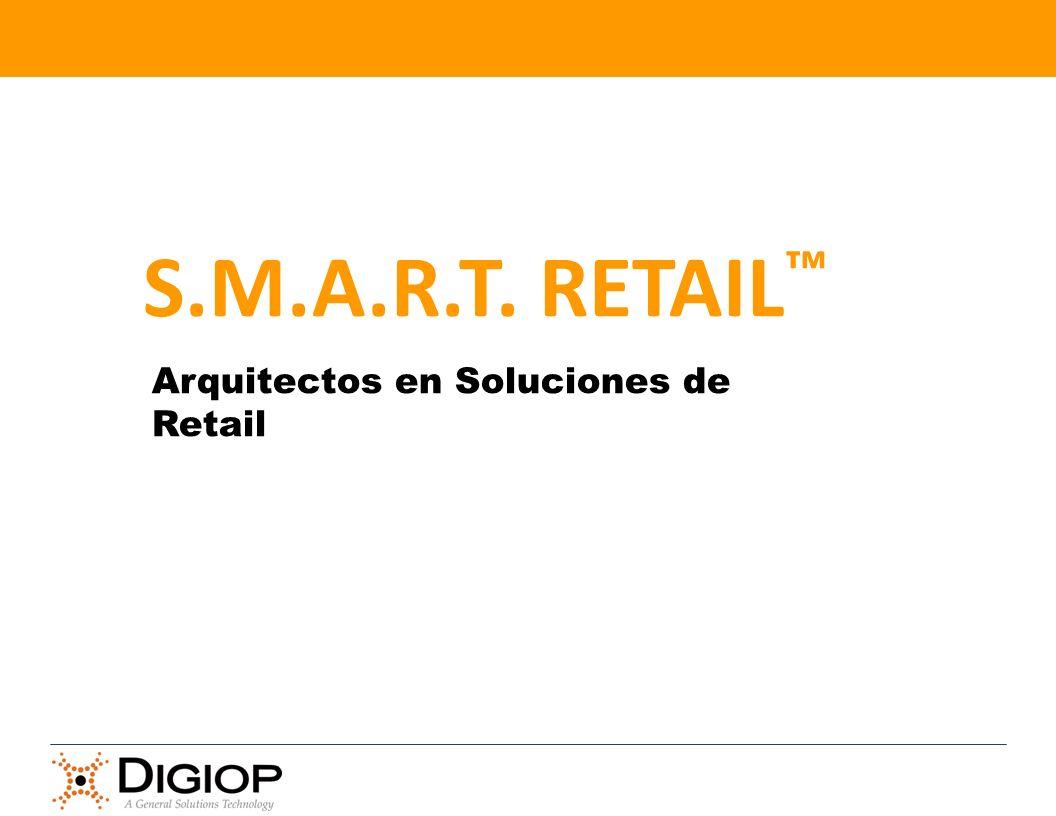 S.M.A.R.T. RETAIL™ Arquitectos en Soluciones de Retail 40