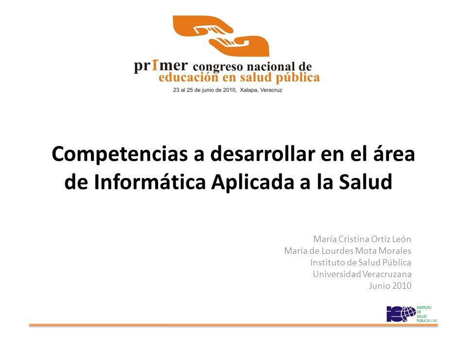 Competencias a desarrollar en el área de Informática Aplicada a la Salud