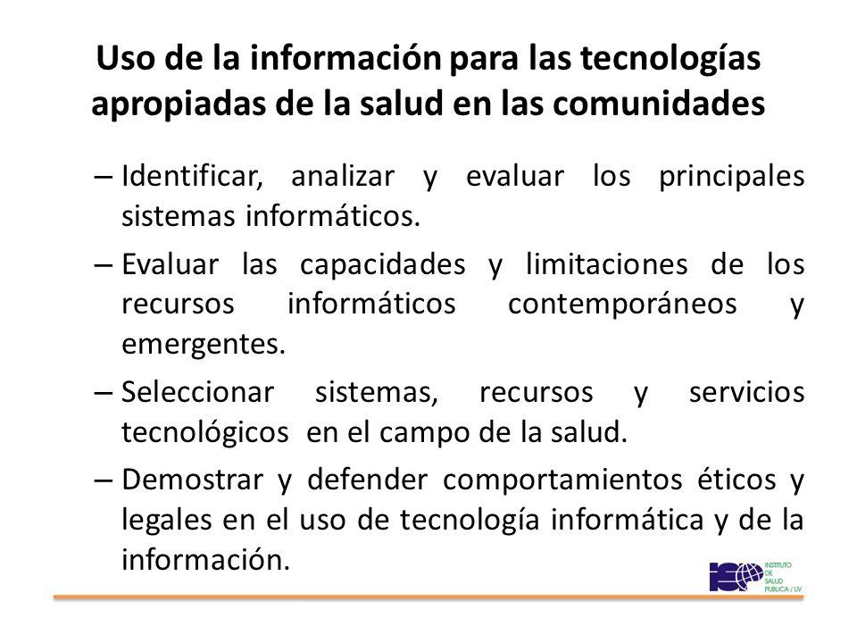 Uso de la información para las tecnologías apropiadas de la salud en las comunidades