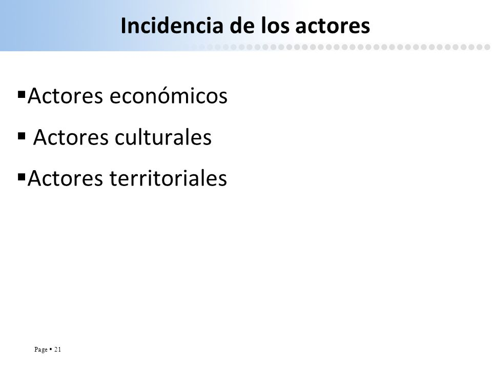 Incidencia de los actores