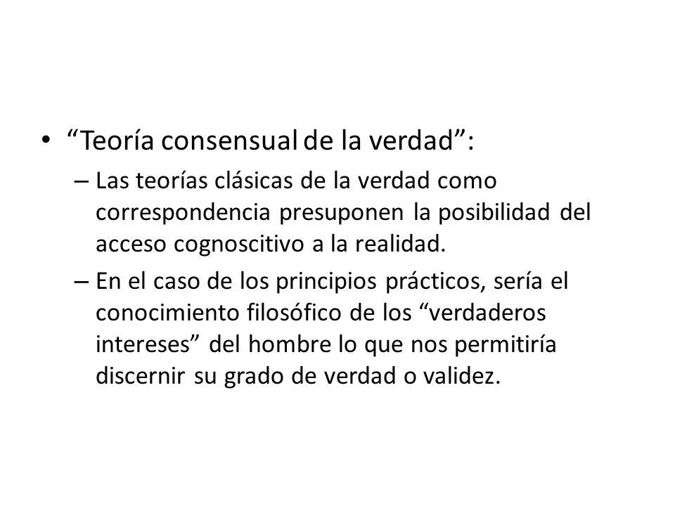 Teoría consensual de la verdad :