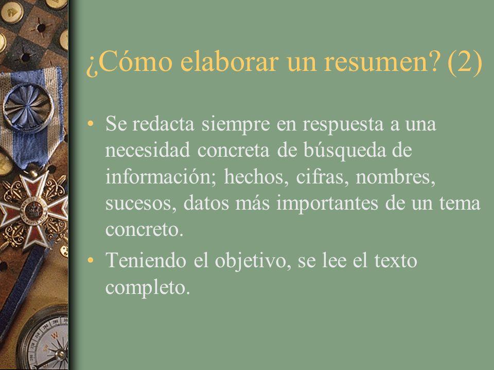¿Cómo elaborar un resumen (2)