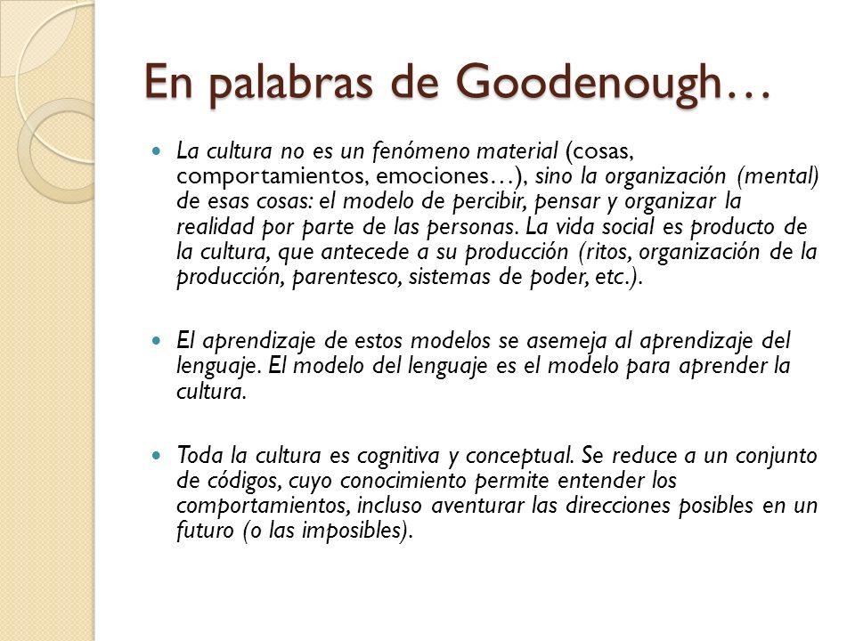 En palabras de Goodenough…