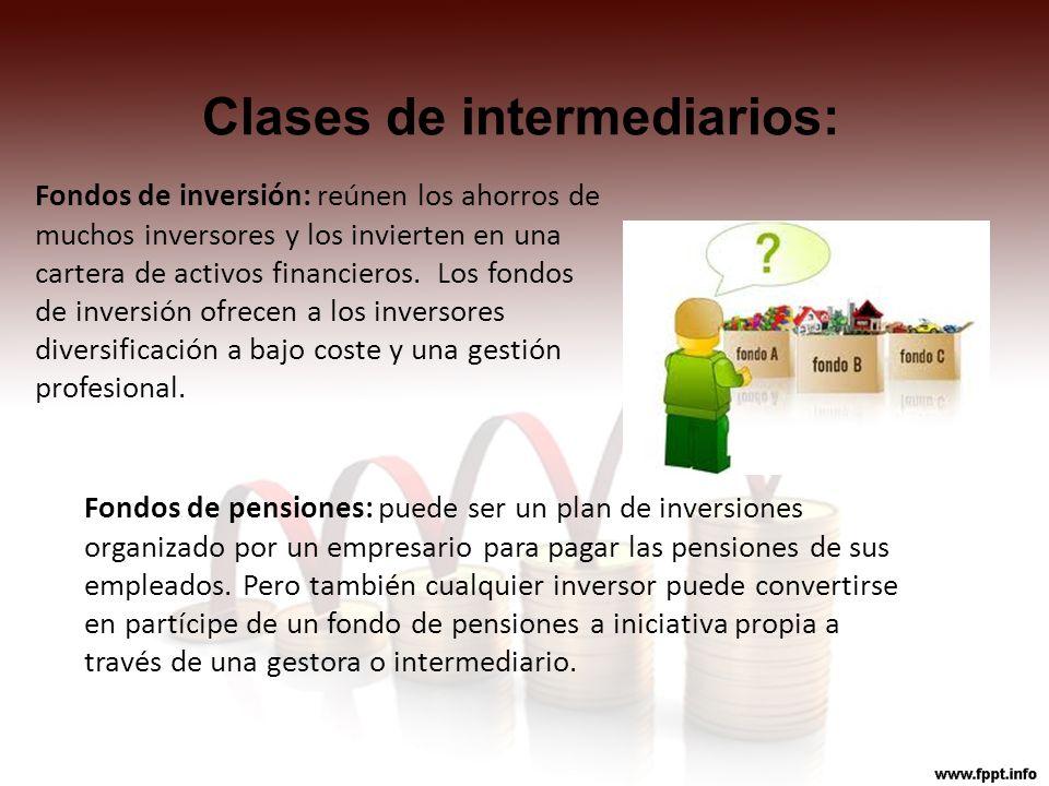 Clases de intermediarios: