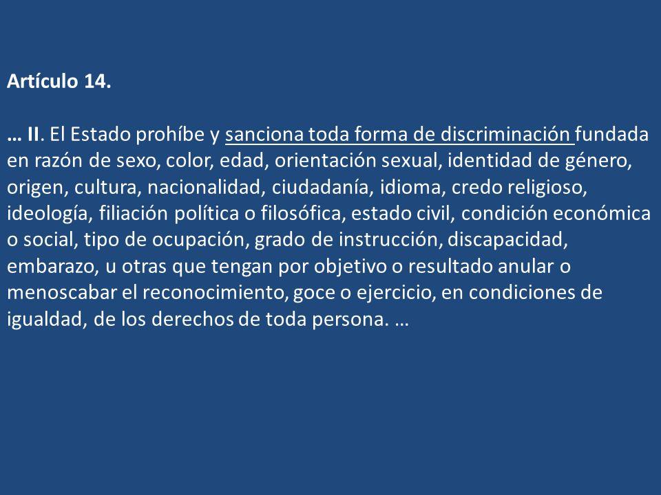 Artículo 14. … II.