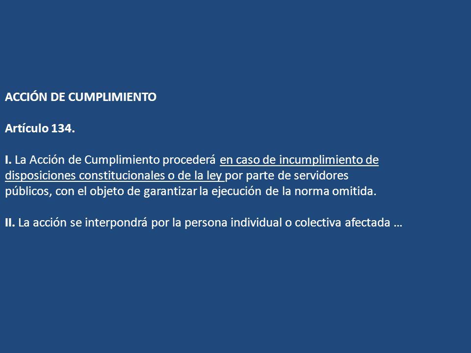 ACCIÓN DE CUMPLIMIENTO Artículo 134. I