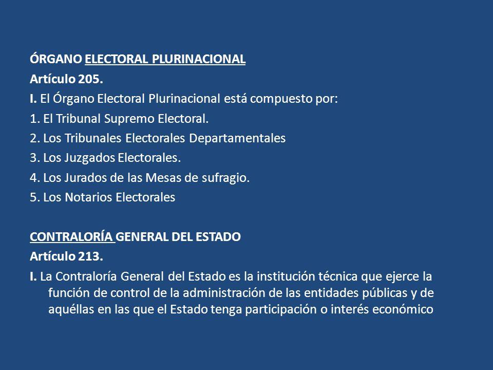 ÓRGANO ELECTORAL PLURINACIONAL Artículo 205. I