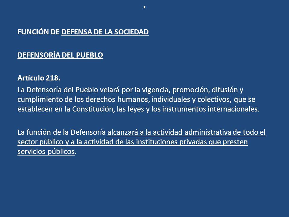 . FUNCIÓN DE DEFENSA DE LA SOCIEDAD DEFENSORÍA DEL PUEBLO
