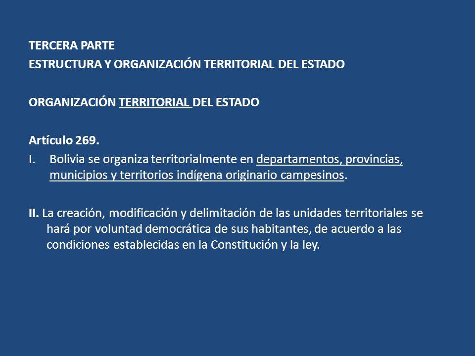 TERCERA PARTE ESTRUCTURA Y ORGANIZACIÓN TERRITORIAL DEL ESTADO. ORGANIZACIÓN TERRITORIAL DEL ESTADO.