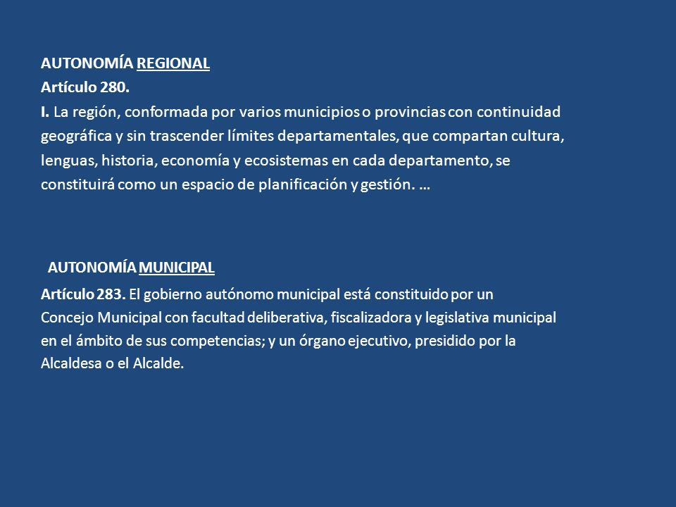 AUTONOMÍA MUNICIPAL AUTONOMÍA REGIONAL Artículo 280.
