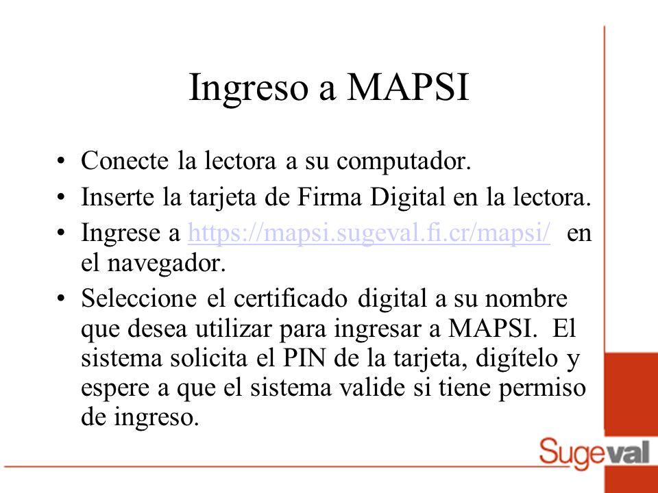 Ingreso a MAPSI Conecte la lectora a su computador.